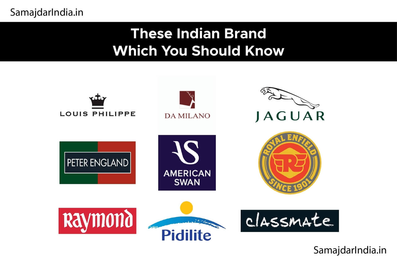 These Indian Brand Which You Should know